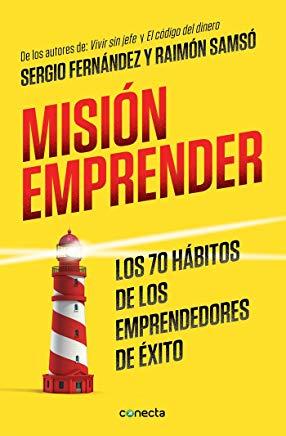 Fuente: Misión emprender. Sergio Fernández